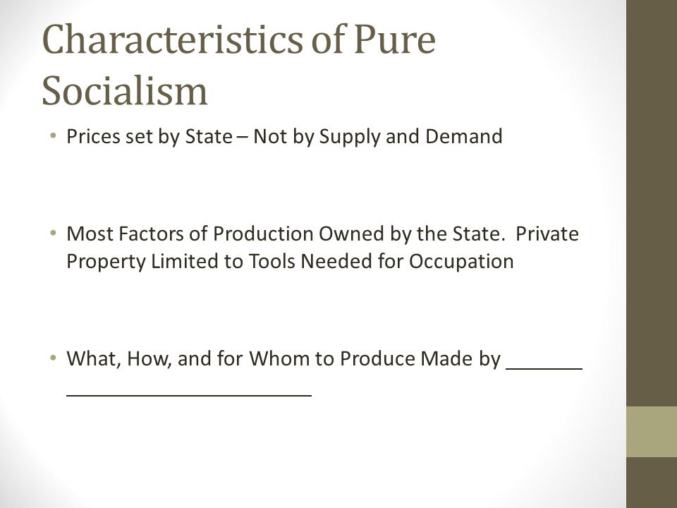 what are the three characteristics of socialism
