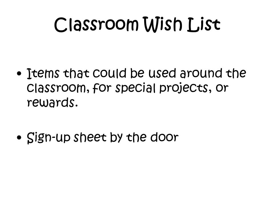 Classroom Wish List Items that could be used around the classroom, for special projects, or rewards.