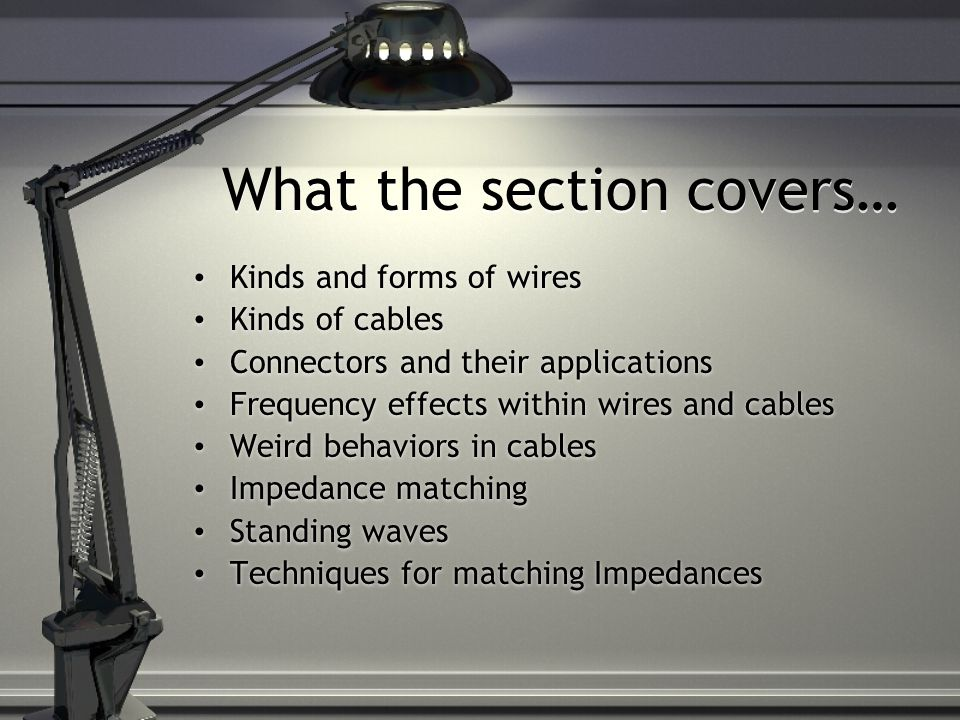 Section 3.1: Wires, Cables, and Connectors Scott Glogovsky and ...