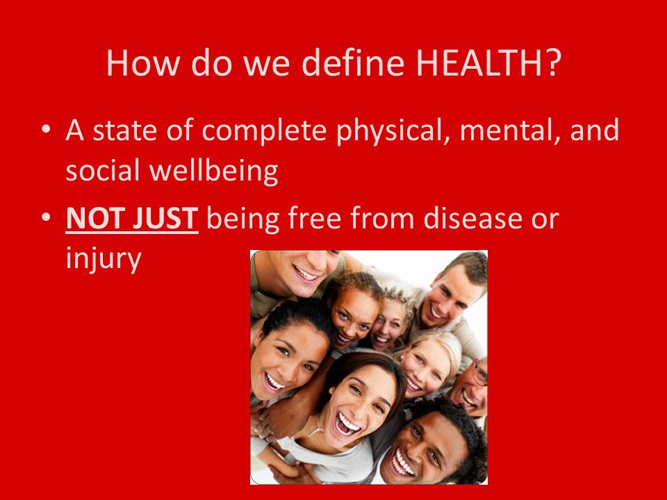 How do we define HEALTH.