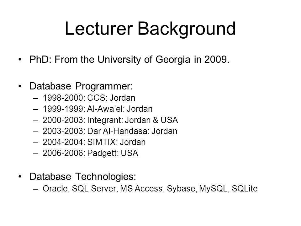 Lecturer Background PhD: From the University of Georgia in 2009.