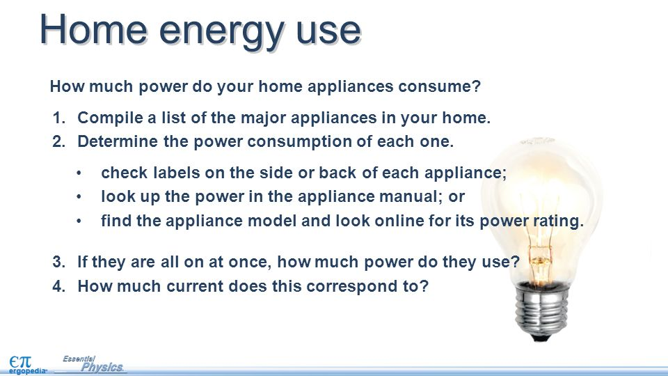 Electrical power objectives use the equation for electrical power compile a list of the major appliances in your home publicscrutiny Choice Image