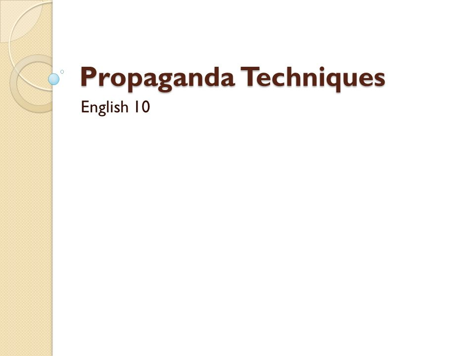 Propaganda Techniques English 10