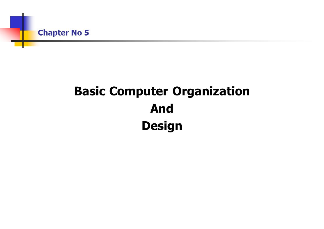 Chapter No 5 Basic Computer Organization And Design Ppt Download