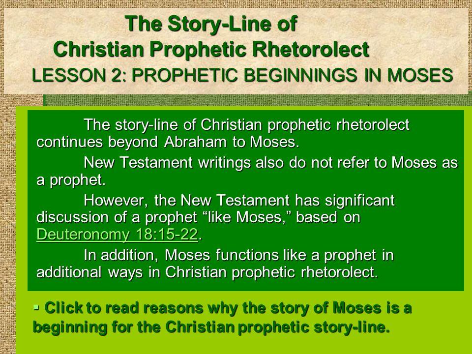 The Story-Line of Christian Prophetic Rhetorolect LESSON 2