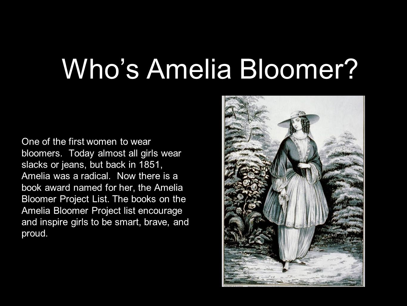 Who are bloomers named for?