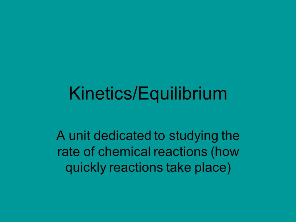 Kiicsequilibrium A Unit Dedicated To Studying The Rate Of. 1 Kiicsequilibrium A Unit Dedicated To Studying The Rate Of Chemical Reactions How Quickly Take Place. Worksheet. Worksheet Reaction Rates A Study Of Reaction Is Called Chemical At Clickcart.co