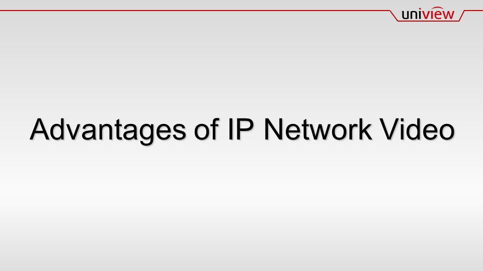 Advantages of IP Network Video