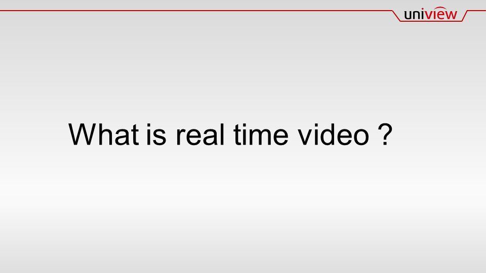 What is real time video