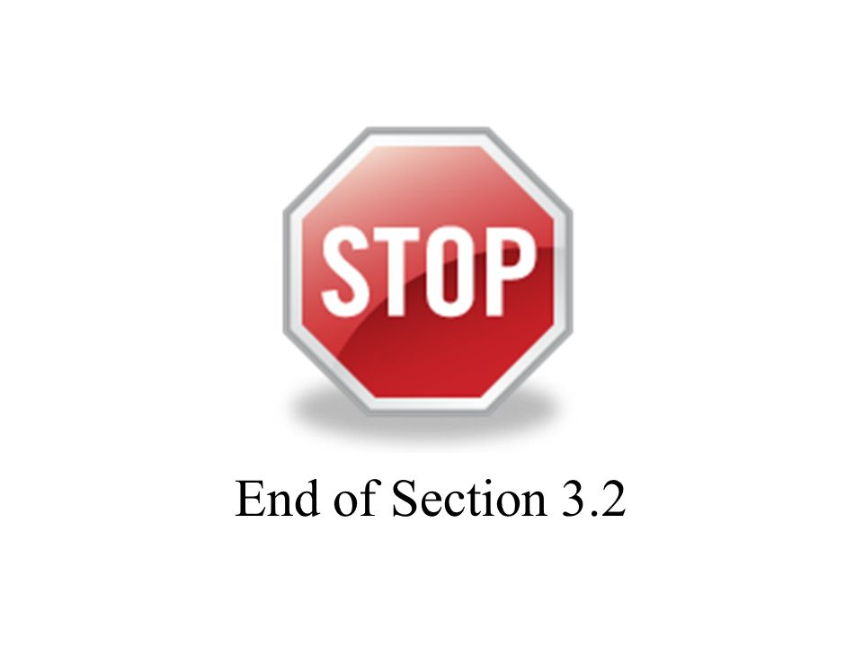 End of Section 3.2
