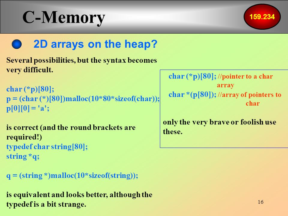 1 C - Memory Simple Types Arrays Pointers Pointer to Pointer
