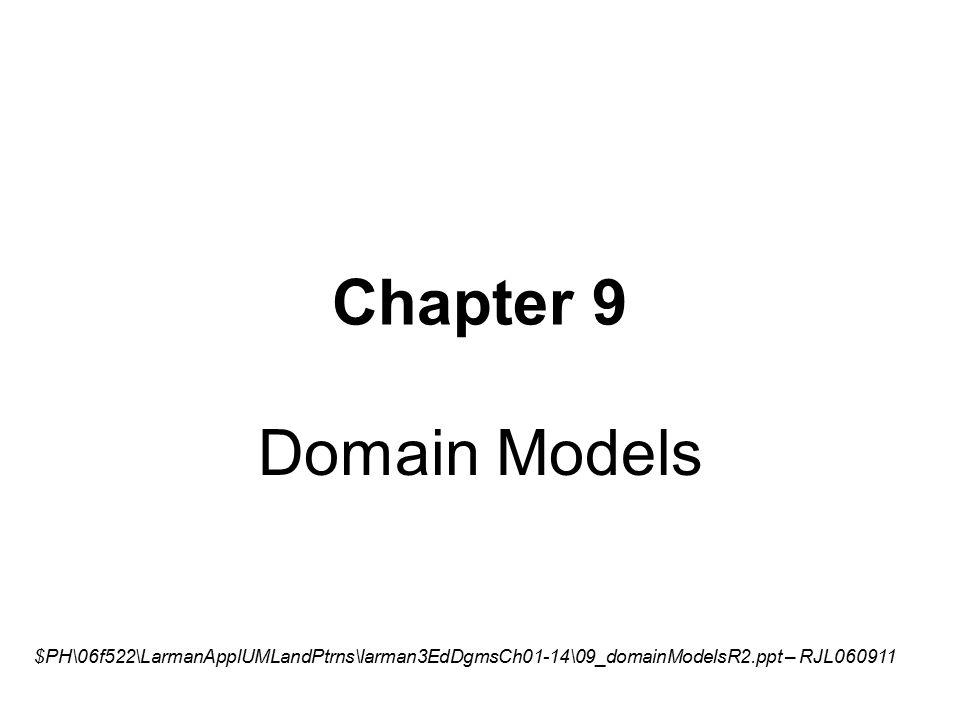 chapter 9 domain models ph 06f522 larmanapplumlandptrns