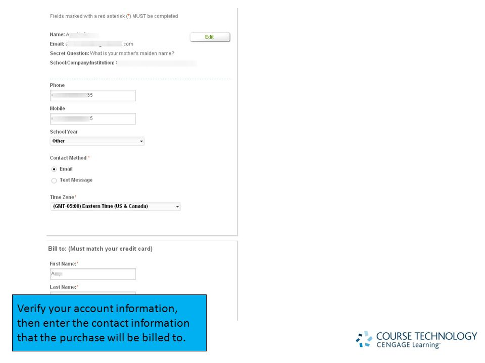 Verify your account information, then enter the contact information that the purchase will be billed to.