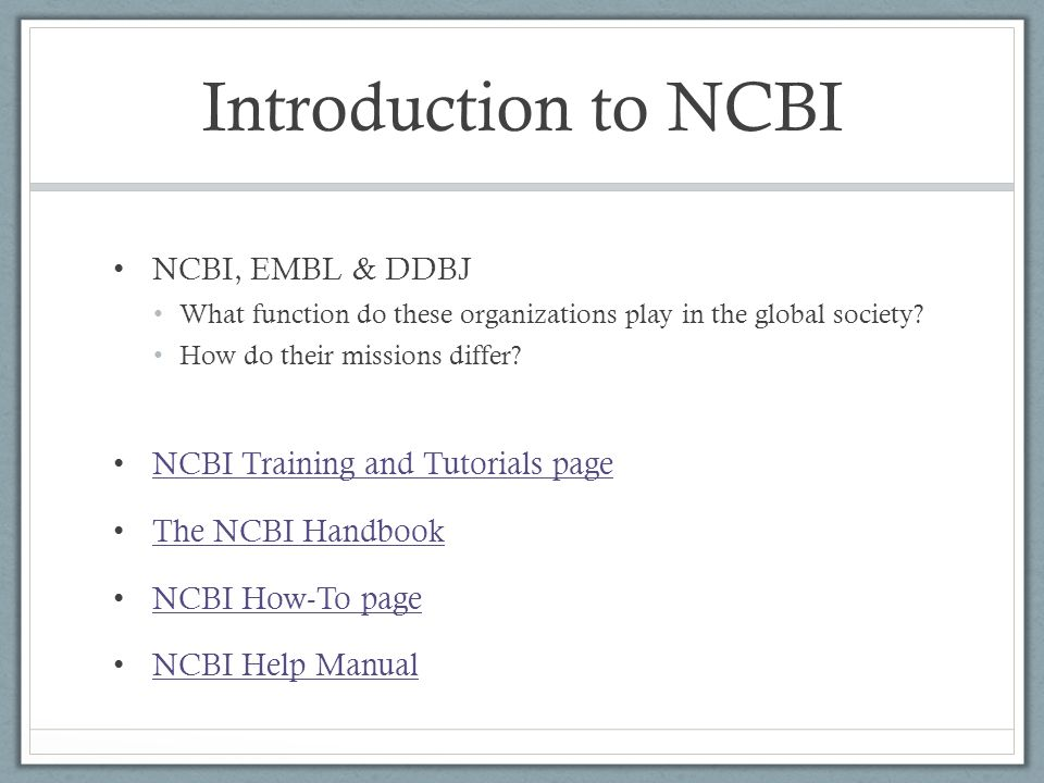 Bioinformatics overview ncbi genbank janplan ppt download introduction to ncbi ncbi embl ddbj what function do these organizations play in the stopboris Image collections