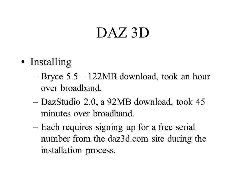 DAZ 3D Free Software for the 3D artist: –Bryce 5 5, a 3D