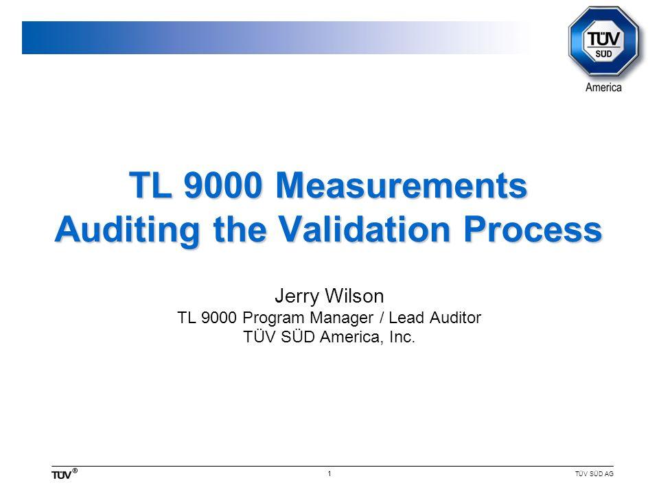 TÜV SÜD AG 1 TL 9000 Measurements Auditing the Validation