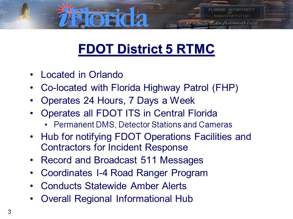 ITS During Disasters Jerry Woods Florida DOT – District 5