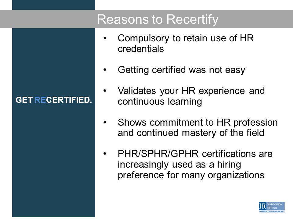 Get Recertified Recertification Process Overview Presenter
