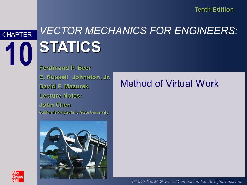 STATICS VECTOR MECHANICS FOR ENGINEERS: STATICS Tenth