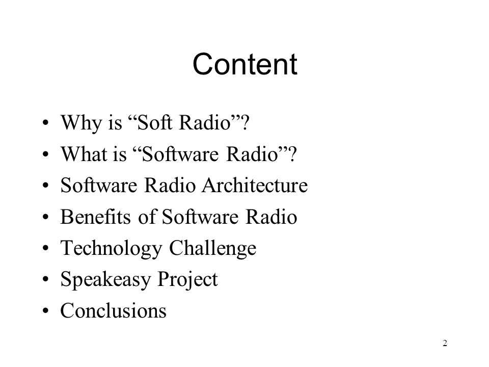 1 Software-Defined Radio Chang Chung-Liang  2 Content Why is