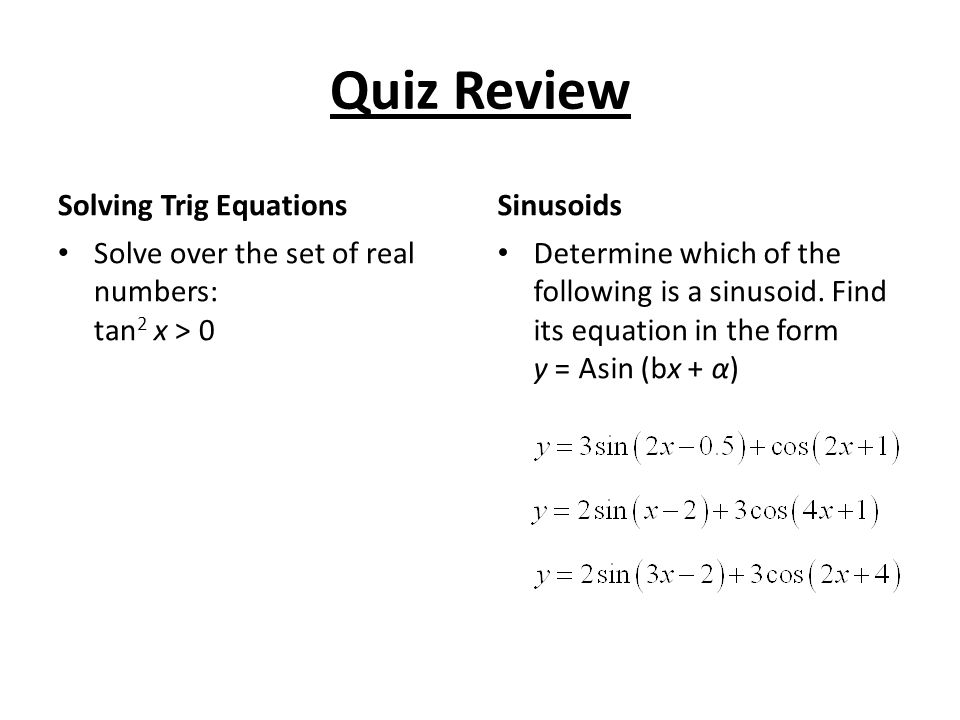 Pg  408/417/423 Homework Study for Quiz!! #34* R H S by cos