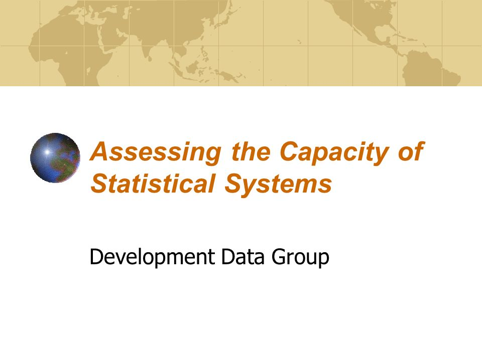 Assessing the Capacity of Statistical Systems Development Data Group