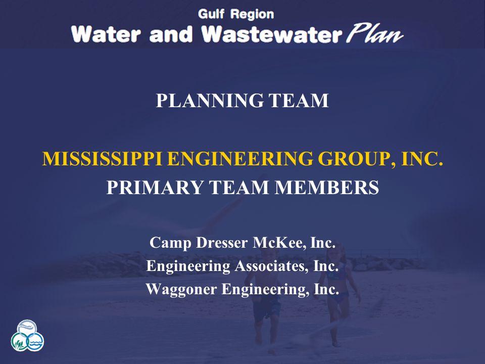 Planning Team Mississippi Engineering Group Inc Primary Members Camp Dresser Mckee