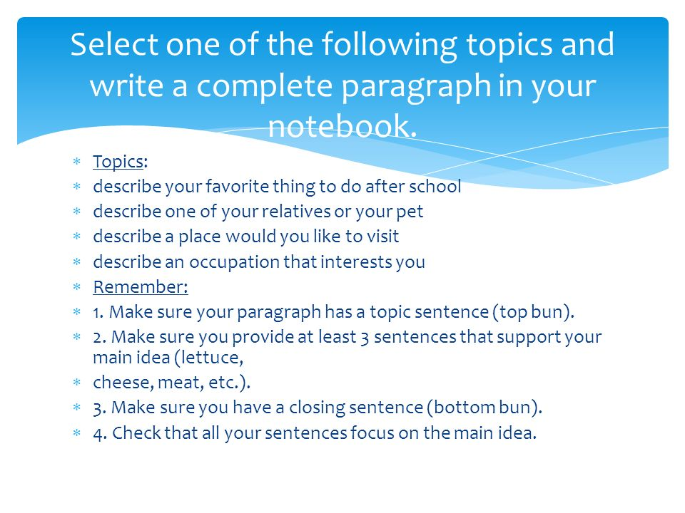 Bell ringer: Unscramble the paragraph below by placing sentences in