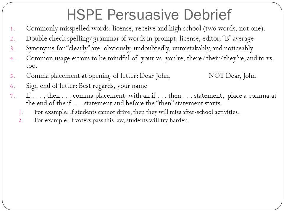 agenda turn in persuasive essay if needed debrief persuasive  hspe persuasive debrief   hspe high school proficiency exams
