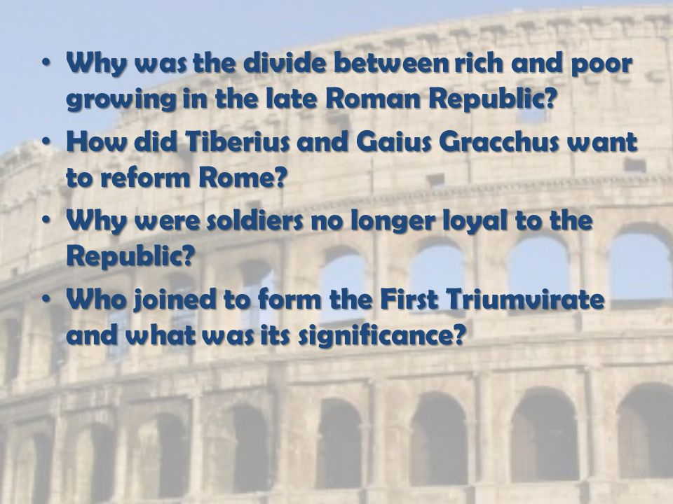 Why was the divide between rich and poor growing in the late Roman Republic.