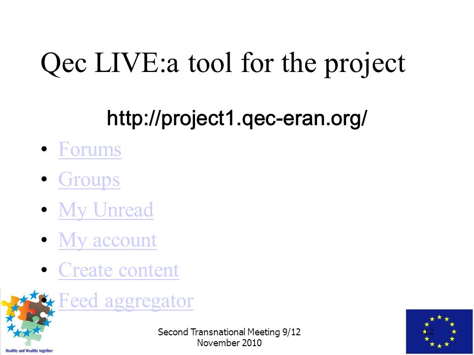 Second Transnational Meeting 9 12 November Project Overview And