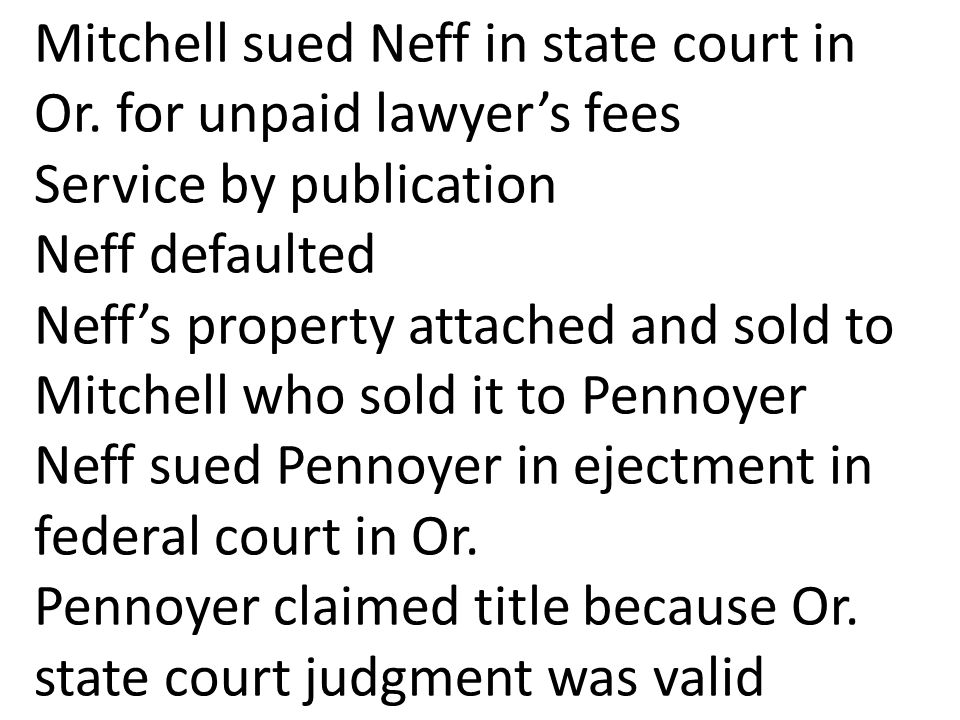 Mitchell sued Neff in state court in Or.