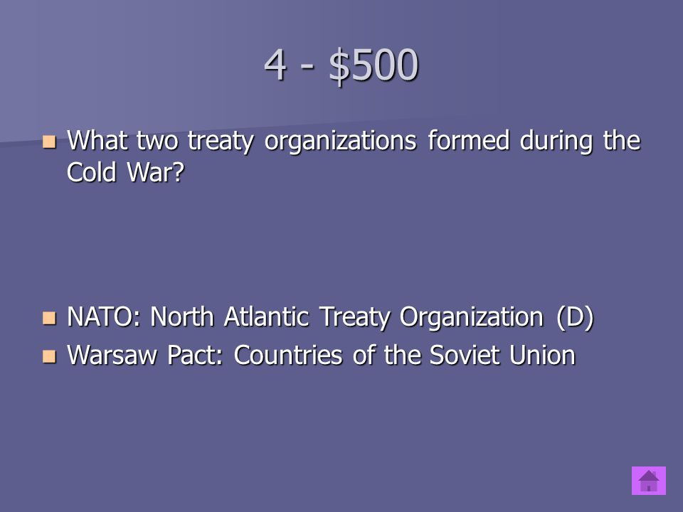 4 - $400 When countries work together to promote peace and cooperation is When countries work together to promote peace and cooperation is Internationalism Internationalism