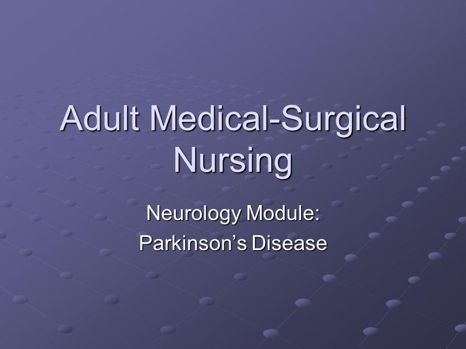 Adult Medical Surgical Nursing Neurology Module Parkinson S