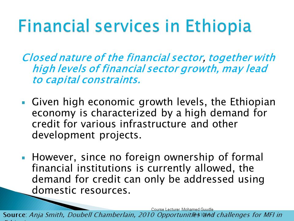 7 2 Financial sector of Ethiopia Course Lecturer Mohamed