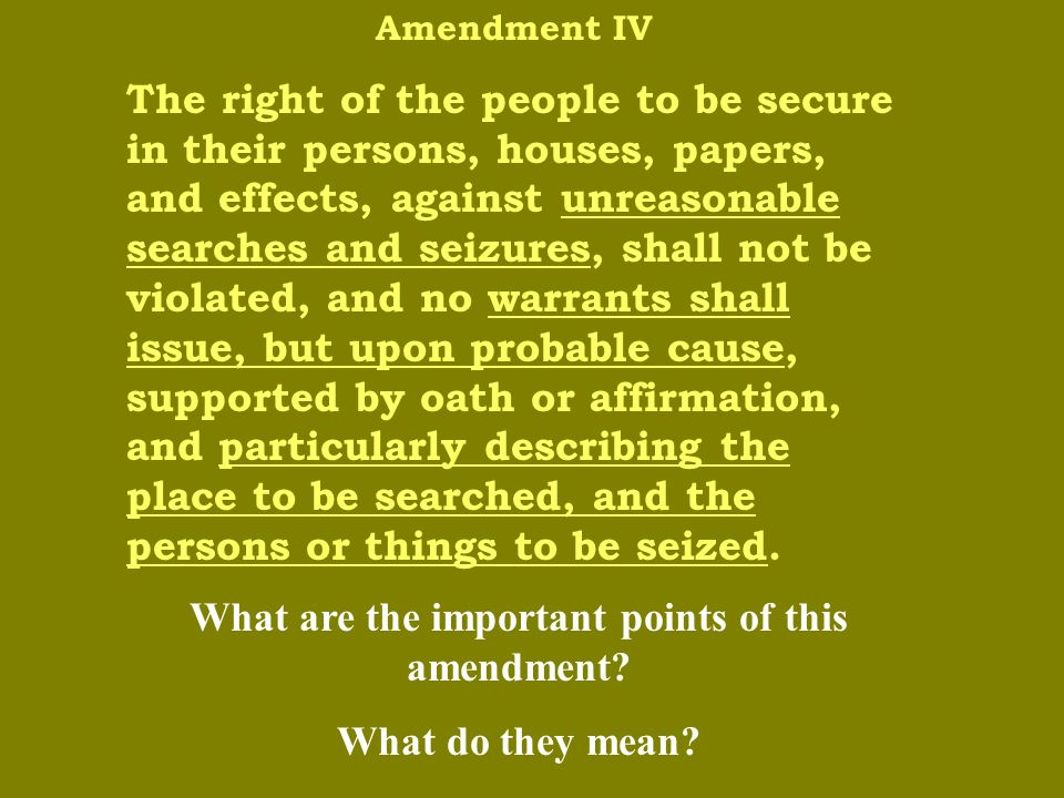 Amendment III No soldier shall, in time of peace be quartered in any house, without the consent of the owner, nor in time of war, but in a manner to be prescribed by law.