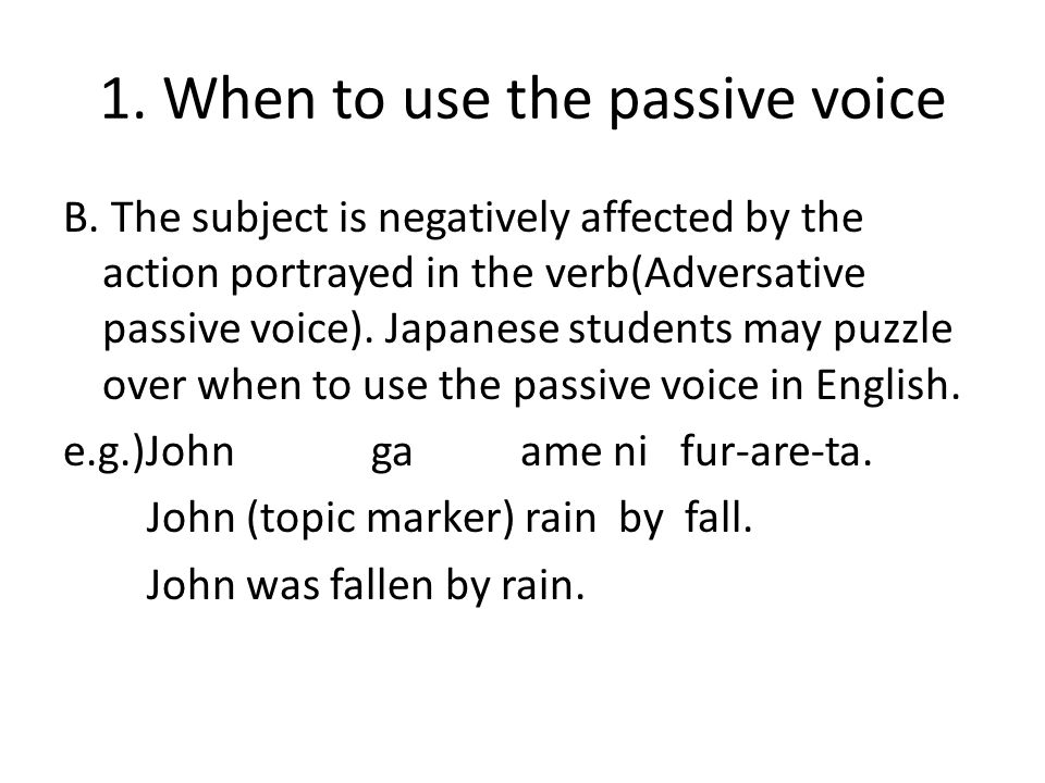 Common Difficulties 1 When To Use The Passive Voice 2 Adjective Vs Passive 3 Middle Voice Ppt Download