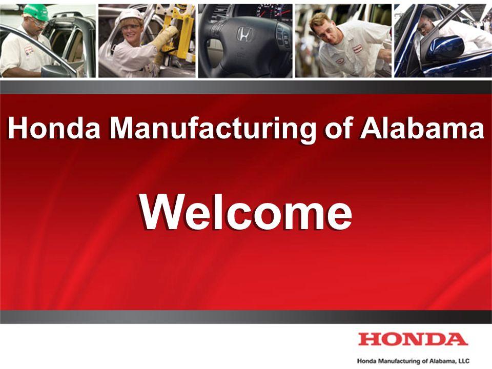 1 Honda Manufacturing Of Alabama Welcome Honda Manufacturing Of Alabama  Welcome
