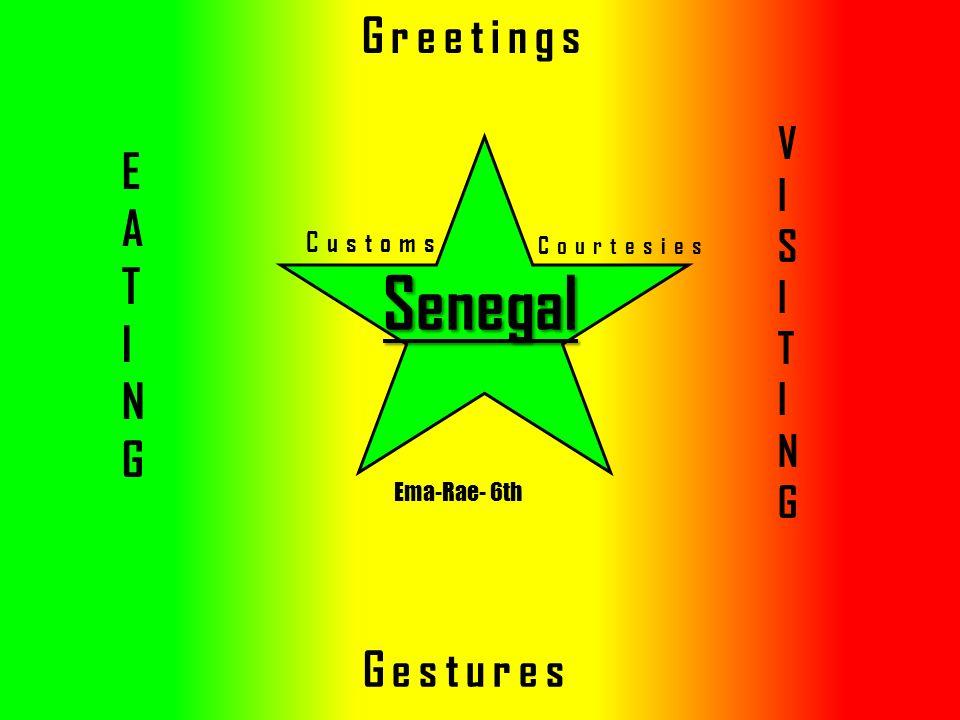 Senegal customs courtesies greetings gestures visitingvisiting 1 senegal customs courtesies greetings gestures visitingvisiting eatingeating ema rae 6th m4hsunfo