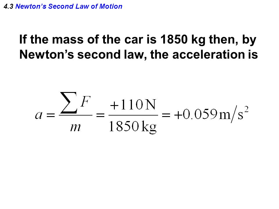 Chapter 4 Dynamics Newton's Laws Of Motion Units. 12 43 Newton's Second Law Of Motion If The Mass Car Is 1850 Kg Then By Acceleration. Worksheet. Newton S Second Law And Weight Worksheet Answer Key At Mspartners.co