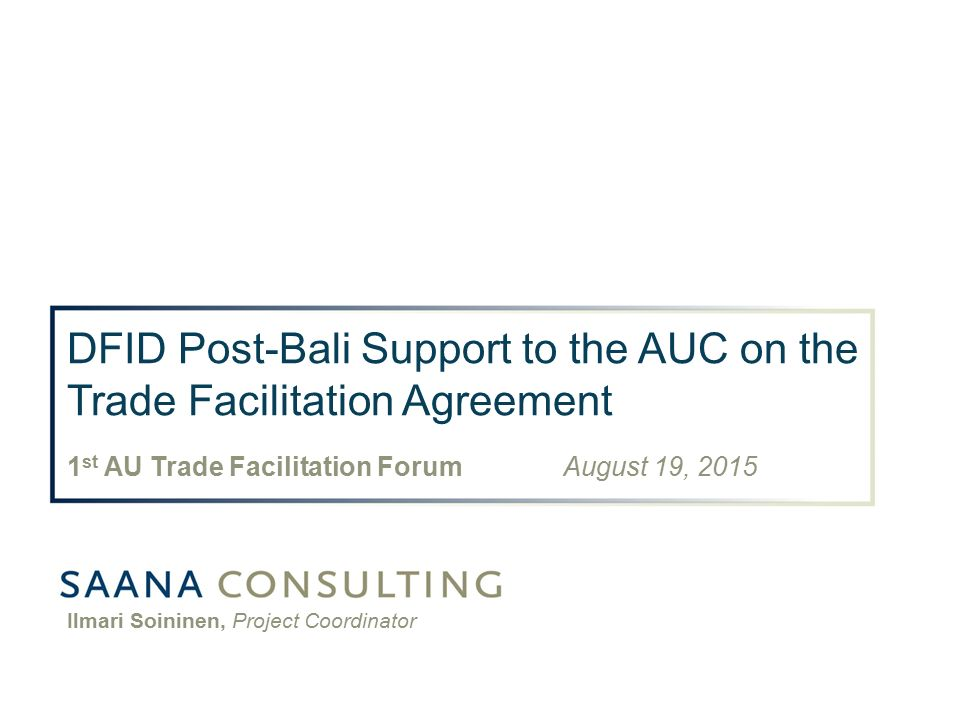 Dfid Post Bali Support To The Auc On The Trade Facilitation