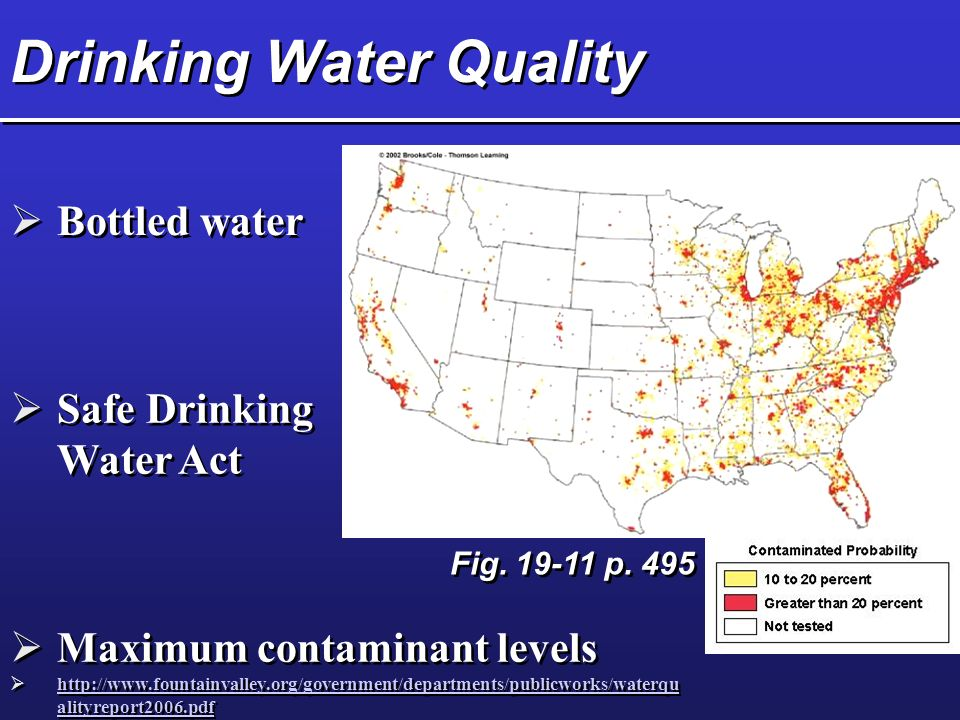 Drinking Water Quality  Safe Drinking Water Act  Maximum contaminant levels    alityreport2006.pdf   alityreport2006.pdf  Maximum contaminant levels    alityreport2006.pdf   alityreport2006.pdf  Bottled water Fig.