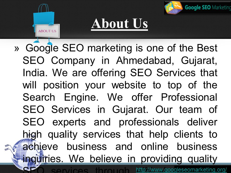 About Us » Google SEO marketing is one of the Best SEO Company in Ahmedabad, Gujarat, India.