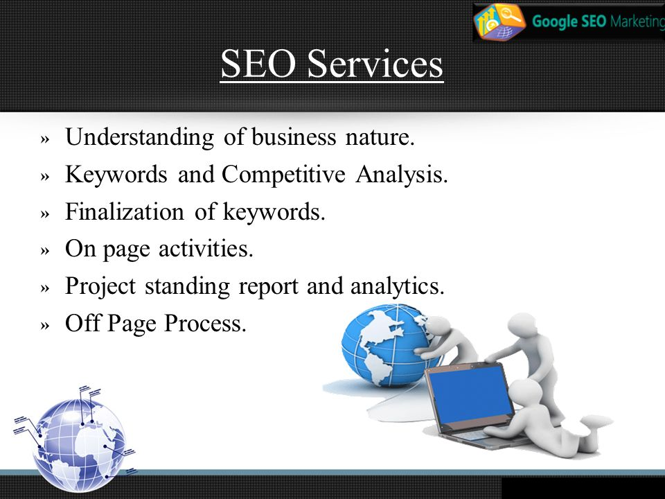 SEO Services » Understanding of business nature. » Keywords and Competitive Analysis.