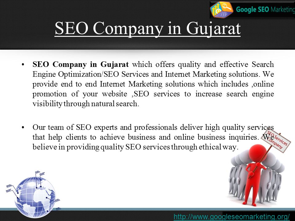 SEO Company in Gujarat SEO Company in Gujarat which offers quality and effective Search Engine Optimization/SEO Services and Internet Marketing solutions.