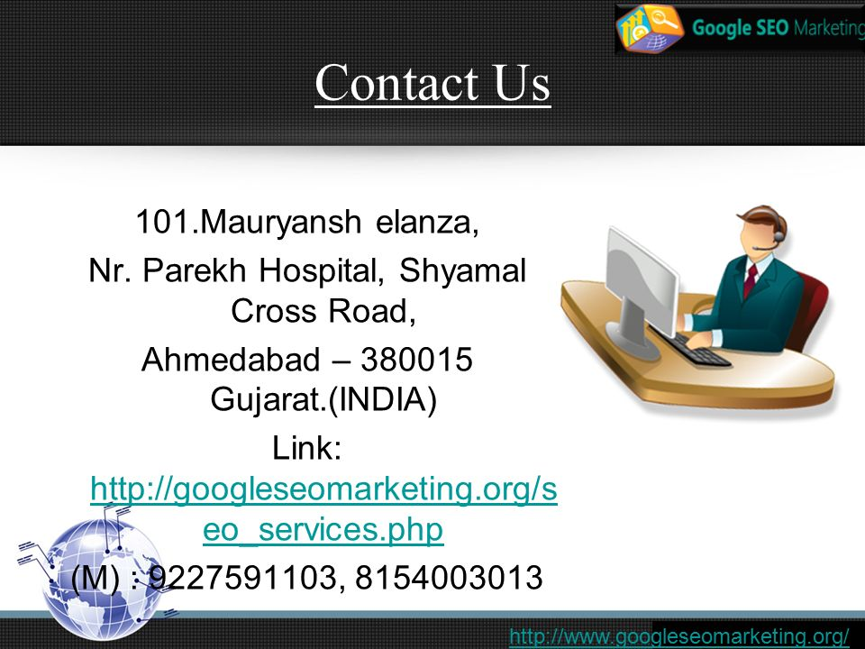 Contact Us 101.Mauryansh elanza, Nr.