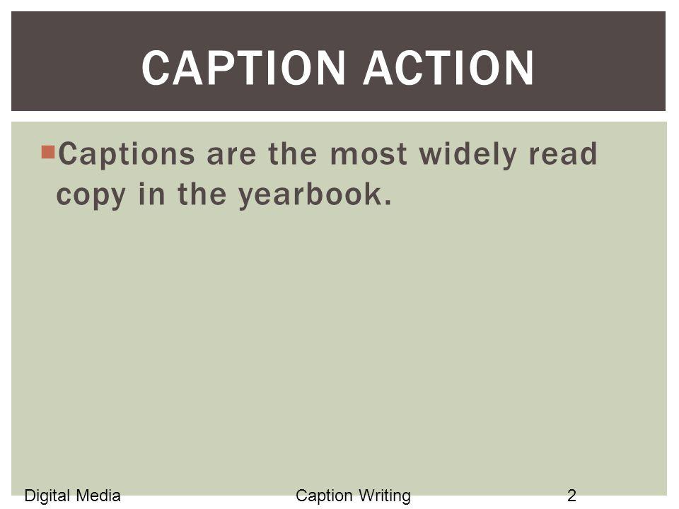 Source Digital Media Mrs Huddleston Caption Writing Ppt Download