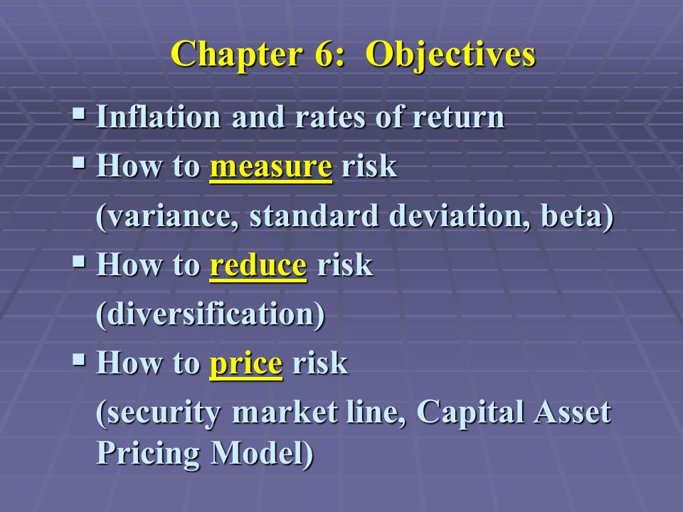 Chapter 6 Risk And Rates Of Return Chapter 6 Objectives