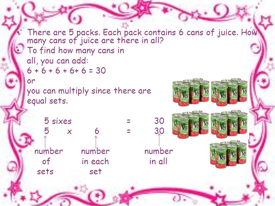There are 5 packs. Each pack contains 6 cans of juice.