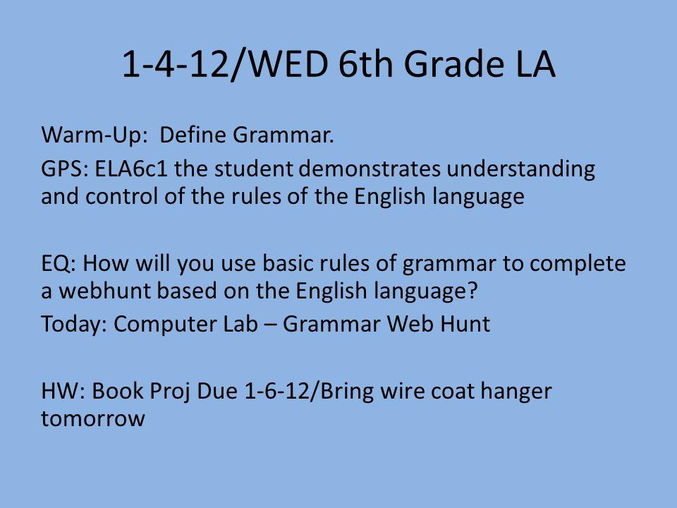 6 th Grade LA and Reading 2 nd Semester /WED 6th Grade LA Warm-Up ...